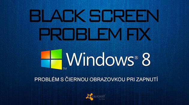 návod ako opraviť čiernu obrazovku pri štarte windows